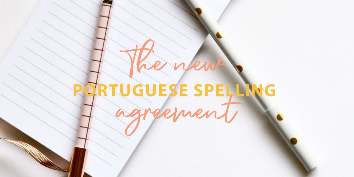 The new Portuguese spelling agreement