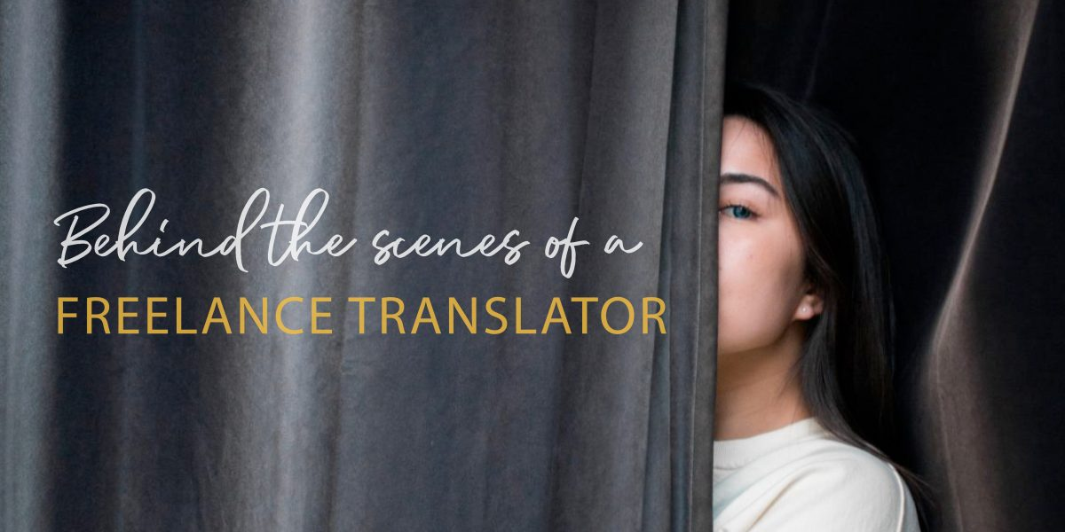 Behind the scenes of a freelance translator